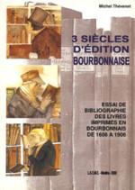 livres_3_siecles_edition_bourbonnaise